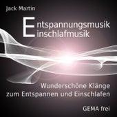 Entspannungsmusik - Einschlafmusik by Jack Martin
