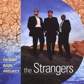 Desert Rain Project de The Strangers