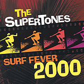 Surf Fever 2000 by The Supertones
