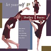 Let Yourself Go by Shelley Burns