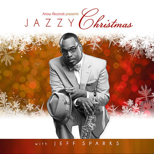 Jazzy Christmas with Jeff Sparks by Jeff Sparks