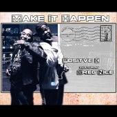 Make It Happen de Positive K