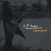 Haphazard by S.J. Tucker