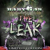 The Leak (Limited Edition) by Baby Gas