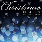 Christmas the Album - 120 Classic Songs , Hymns and Carols von Various Artists