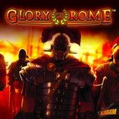 Glory of Rome Original Soundtrack - EP by Daniel Sadowski