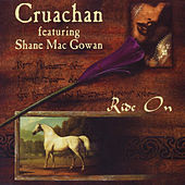 Ride On (feat. Shane Mac Gowan) - EP de Cruachan