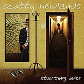 Starting Over by Scotty Newlands