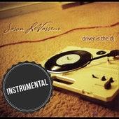 Driver Is the DJ (Instrumental) by Jason LeVasseur