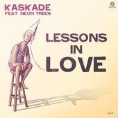 Lessons in Love von Kaskade