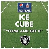Come and Get It de Ice Cube
