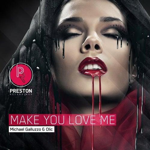 Make You Love Me EP by Michael Galluzzo