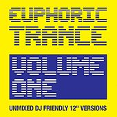 Euphoric Trance Vol.1 - EP by Various Artists
