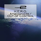 Atmosphere / Out Of Control - Single by Hero