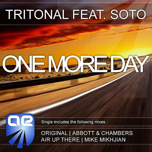 One More Day (feat. Soto) by Tritonal
