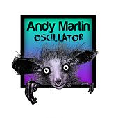 Oscillator by Andy Martin