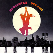 Crossover Dreams Original Motion Picture Soundtrack by Various Artists