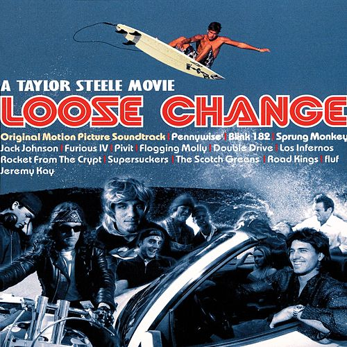 Loose Change Soundtrack by Various Artists