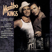The Mambo Kings Original Motion Picture Soundtrack by Mambo Kings Soundtrack