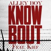 Know Bout (feat. Kief) de Alley Boy
