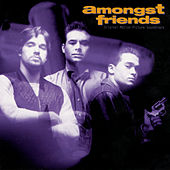 Amongst Friends Original Motion Picture Soundtrack de Amongst Friends