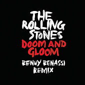 Doom And Gloom (Benny Benassi Remix) de The Rolling Stones