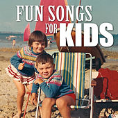 Fun Songs For Kids von Various Artists