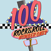 100 Rock and Roll Number Ones! (100 Number Ones from the Golden Age of Rock & Roll) by Various Artists