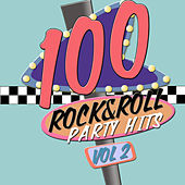 100 Rock and Roll Party Hits!  Volume 2 von Various Artists