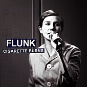 Cigarette Burns de Flunk
