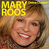 Deine Chance by Mary Roos