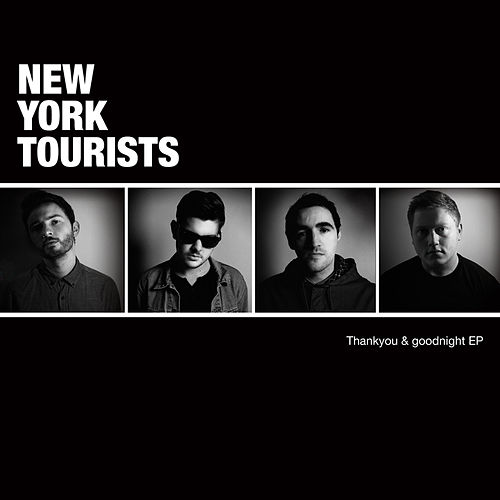 Thankyou & Good Night EP by New York Tourists