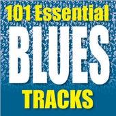 101 Essential Blues Tracks von Various Artists