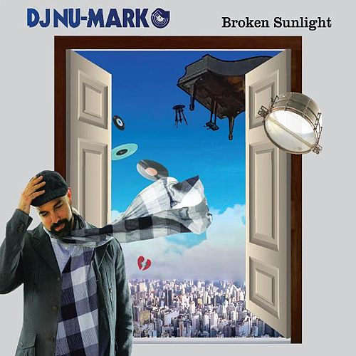 Broken Sunlight von DJ Nu-Mark