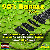 90's Bubble Riddim by Various Artists