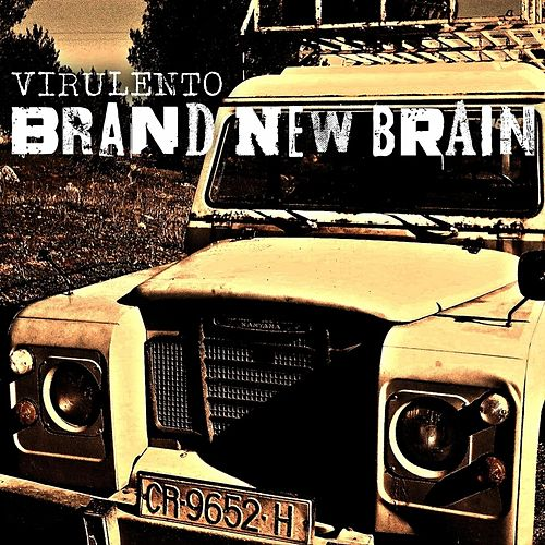 Virulento by Brand New Brain