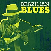 Brazilian Blues by Various Artists