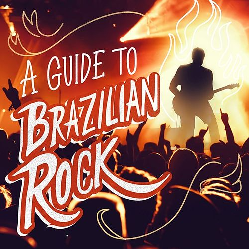 A Guide to Brazilian Rock by Various Artists