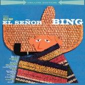 El Señor Bing (Deluxe Edition) by Bing Crosby