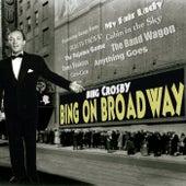 Bing On Broadway von Bing Crosby