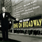 Bing On Broadway by Bing Crosby