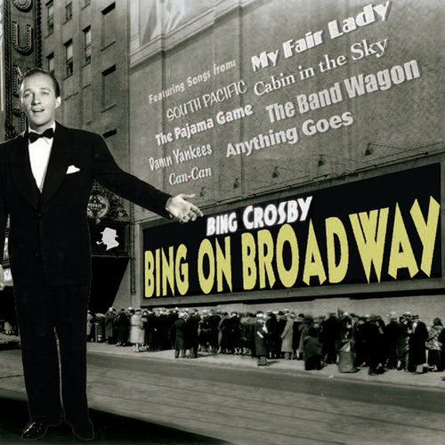Bing On Broadway by Bing Crosby