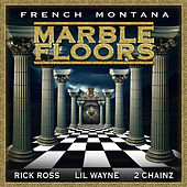 Marble Floors by French Montana