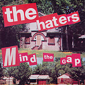 Mind The Gap by The Haters