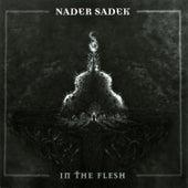 In the Flesh by Nader Sadek
