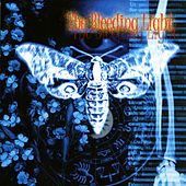 The Bleeding Light by The Bleeding Light