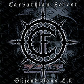 Skjend Hans Lik de Carpathian Forest