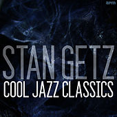 Cool Jazz Classics by Stan Getz
