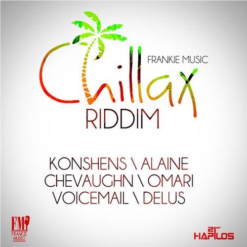 Chillax Riddim by Various Artists