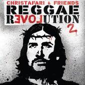 Reggae Revolution Mixtape 2 by Christafari